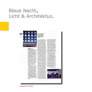 Licht & Architektur | Linie 03 – Blaue Nacht
