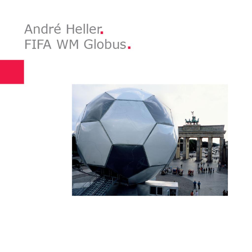 André Heller   Fußball-Globus FIFA WM 2006