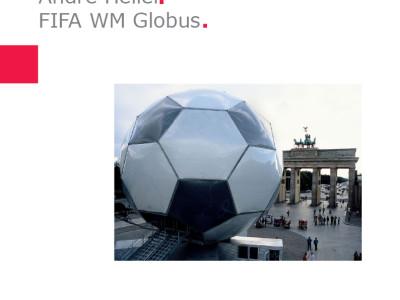 André Heller | Fußball-Globus FIFA WM 2006