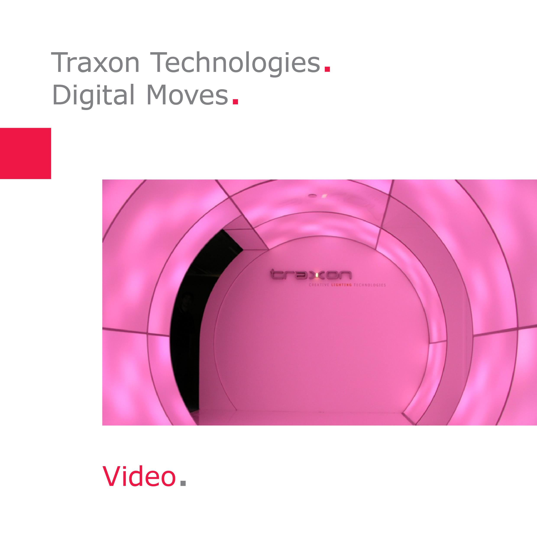 Traxon Technologies | Digital Moves, Frankfurt am Main