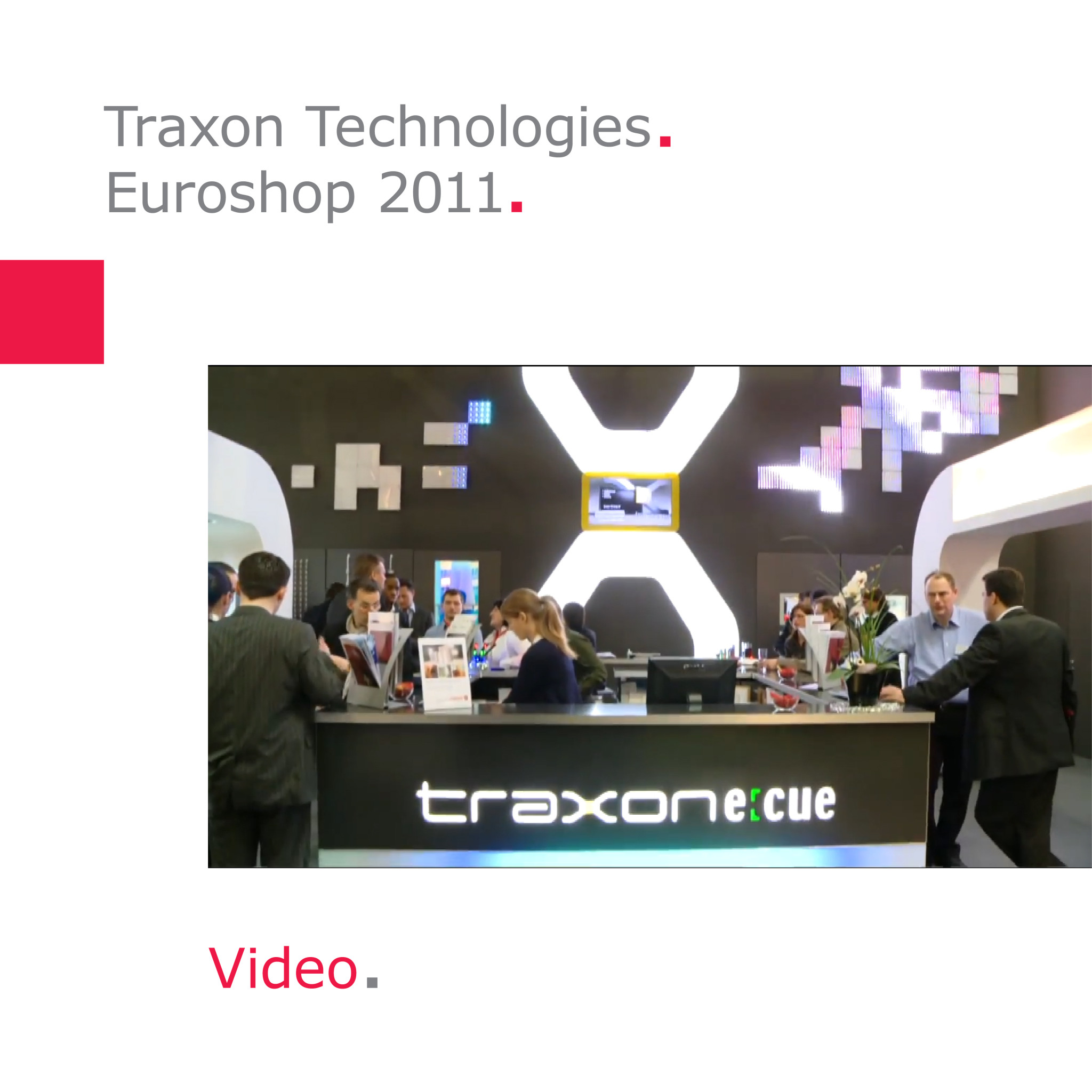 Traxon Technologies | Messestand Euroshop 2011