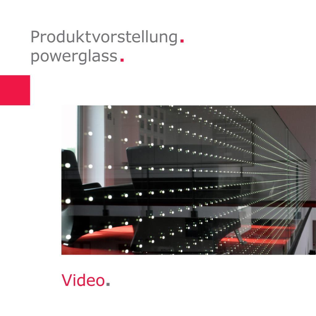 Produktvorstellung   powerglass
