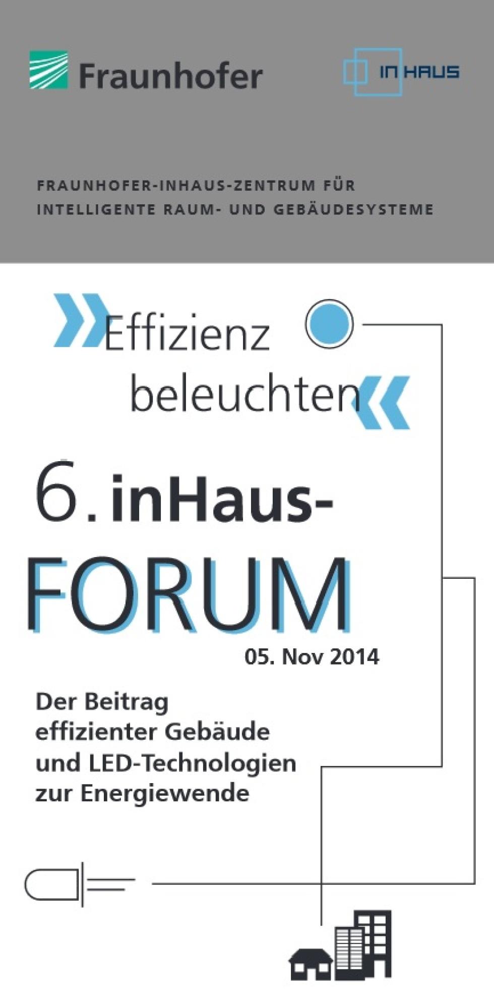 6. inHaus-Forum »Effizienz beleuchten«