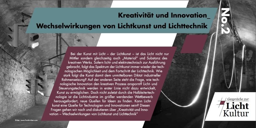 Kreativität und Innovation – Wechselwirkungen von Lichtkunst und Lichttechnik