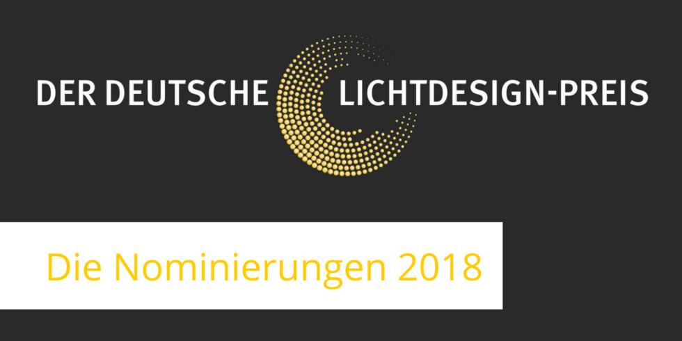 """Nominierung für den Deutschen Lichtdesign-Preis 2018 in der Kategorie """"Lichtkunst"""""""